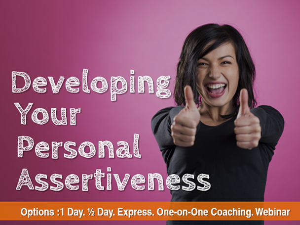 Developing Your Personal Assertiveness