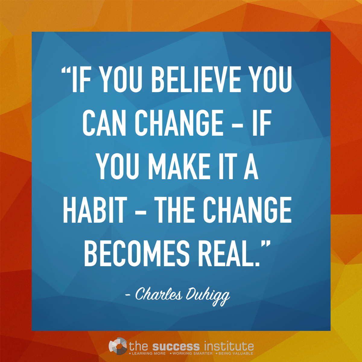 How to Make a Change Become Real