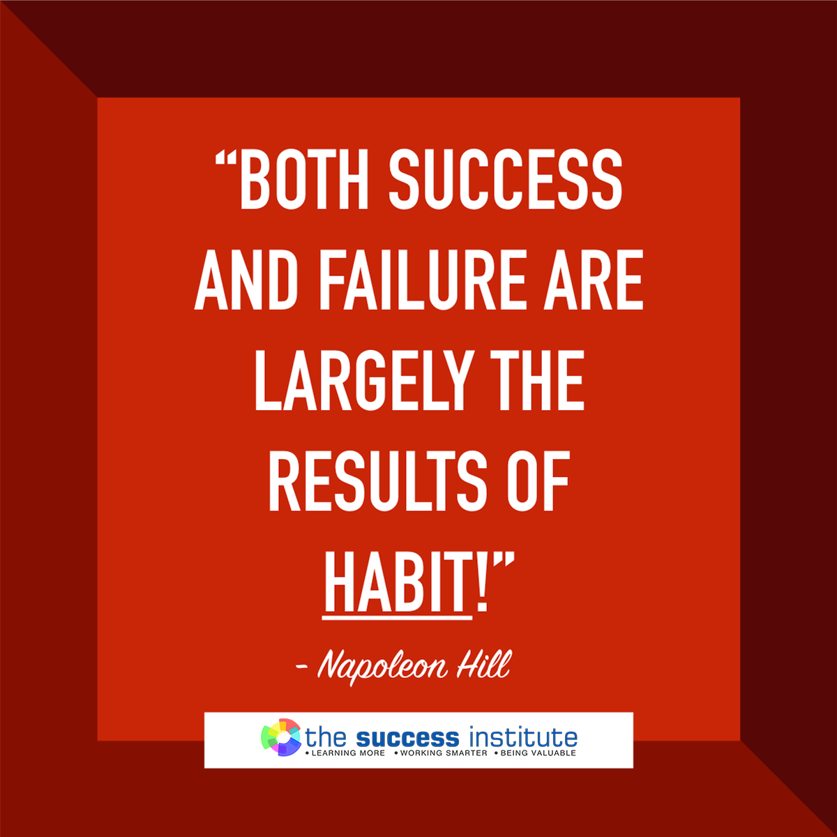 What are the Results of Your Habit